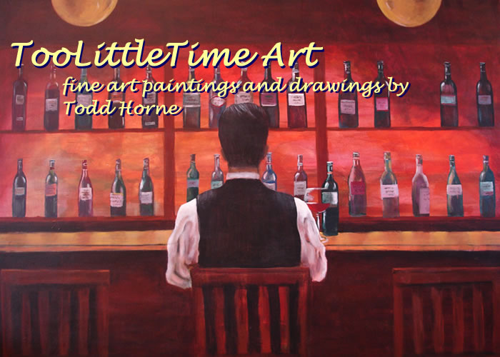 TooLittleTime Fine Art - Original Paintings, Drawings, and Photography by Todd Horne